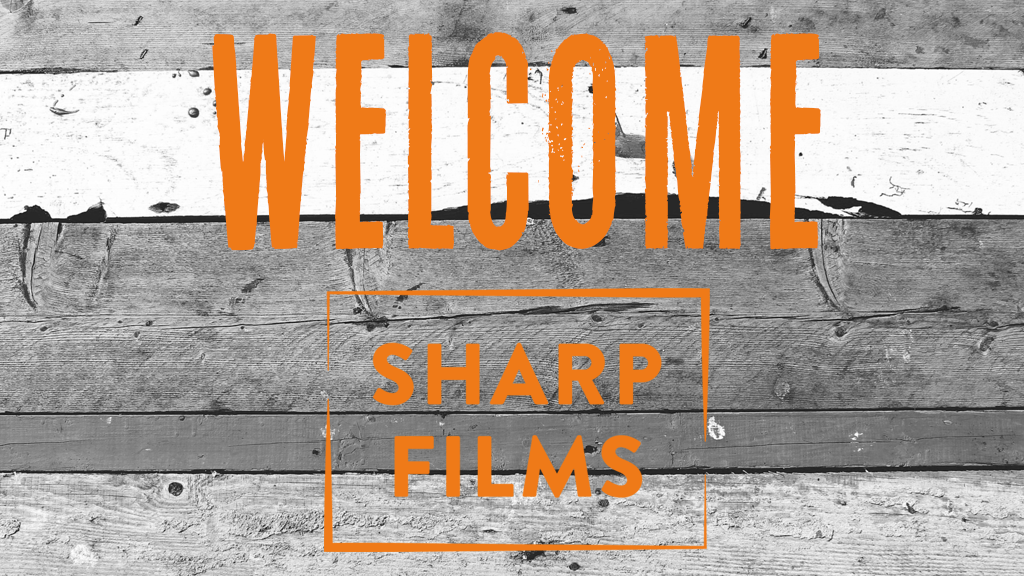 Welcome to Sharp Films